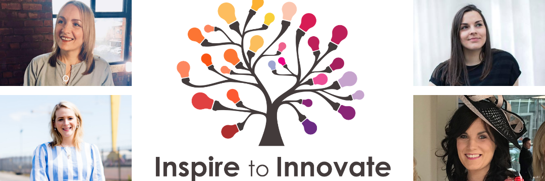 Inspire to Innovate - #MakeItHappen